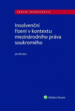 Insolvenční řízení v kontextu mezinárodního práva soukromého [E-kniha]